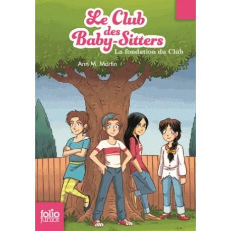 LE CLUB DES BABY-SITTERS : LA FONDATION DU CLUB