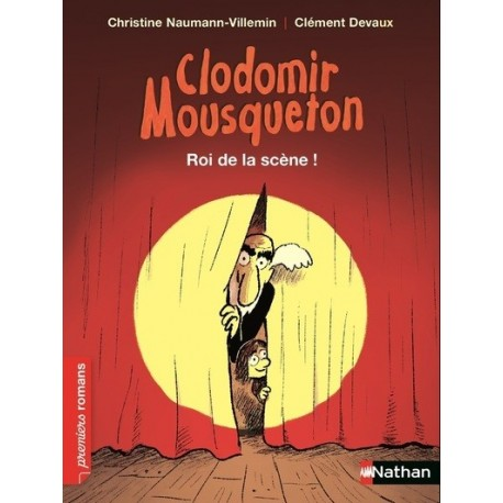 CLODOMIR MOUSQUETON : ROI DE LA SCENE !