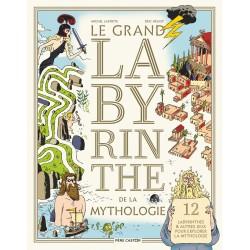LE GRAND LABYRINTHE DE LA MYTHOLOGIE