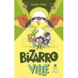 BIZARROVILLE - TOME 2 - L'ENIGME DE LA SPHINGE