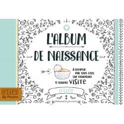 L'ALBUM DE NAISSANCE - A REMPLIR PAR TOUS CEUX QUI VIENDRONT TE RENDRE VISITE