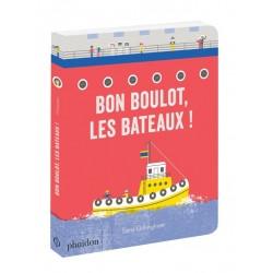 BON BOULOT, LES BATEAUX !