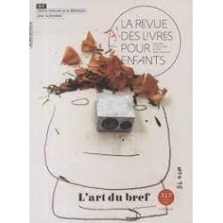 LA REVUE DES LIVRES POUR ENFANTS - L'ART DU BREF