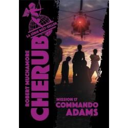 CHERUB - T17 - COMMANDO ADAMS