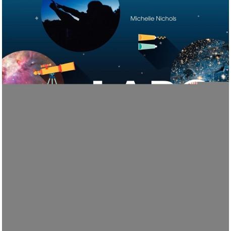 LABO ASTRONOMIE - 52 PROJETS POUR INITIER LES ENFANTS A L'ASTRONOMIE.