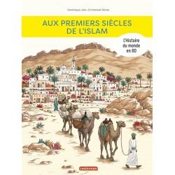 AUX PREMIERS SIECLES DE L'ISLAM