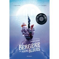 LA BERGERE AUX MAINS BLEUES - LIVRE+CD