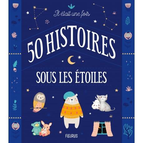 IL ETAIT UNE FOIS 50 HISTOIRES SOUS LES ETOILES