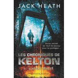 LES CHRONIQUES DE KELTON - T01 - L'APPLI VERITE