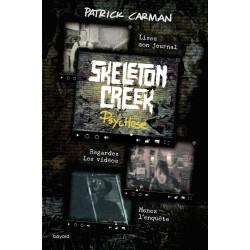 SKELETON CREEK, TOME 01 - PSYCHOSE