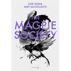 THE MAGPIE SOCIETY TOME 1