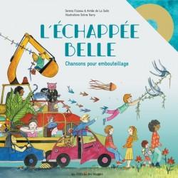 L'ECHAPPEE BELLE, CHANSONS POUR EMBOUTEILLAGES - ILLUSTRE PAR SOLINE GARRY