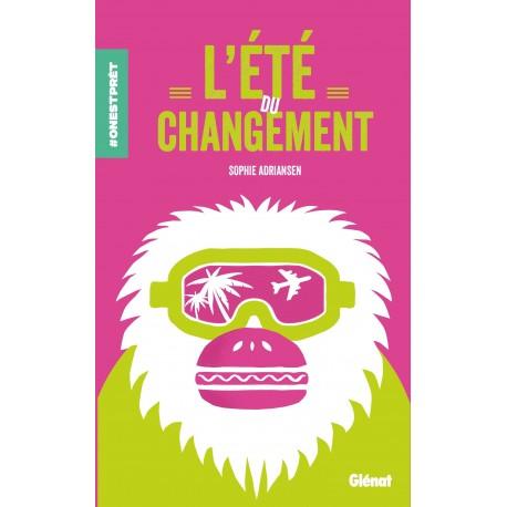 L'ETE DU CHANGEMENT
