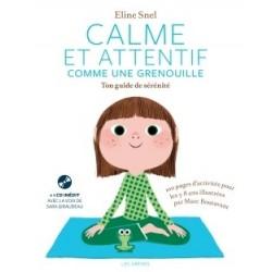 CALME ET ATTENTIF COMME UNE GRENOUILLE - TON CAHIER D'ACTIVITES (+CD)
