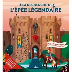 A LA RECHERCHE DE L'EPEE LEGENDAIRE - UNE CHASSE AU TRESOR AU TEMPS DES CHATEAUX FORTS