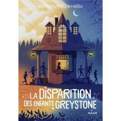 LA DISPARITION DES ENFANTS GREYSTONE, TOME 01