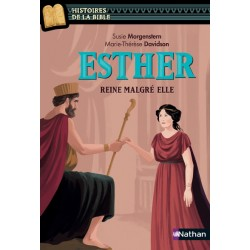 ESTHER, REINE MALGRE ELLE