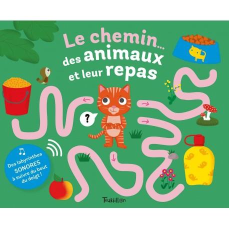 LE CHEMIN... DES ANIMAUX ET LEUR REPAS