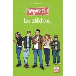 LES ADDICTIONS - PARLONS-EN !