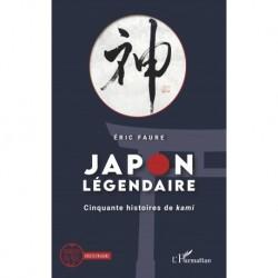 JAPON LEGENDAIRE - CINQUANTE HISTOIRES DE KAMI