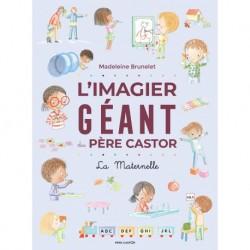 L'IMAGIER GEANT DU PERE CASTOR - LA MATERNELLE