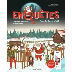 ENQUETES CHEZ LE PERE NOEL - 12 ENIGMES, 20 SUSPECTS... A TOI DE JOUER !