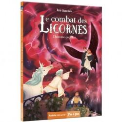 LA SAGA DES LICORNES - LE COMBAT DES LICORNES TOME 1 L HOMME-PAPILLON